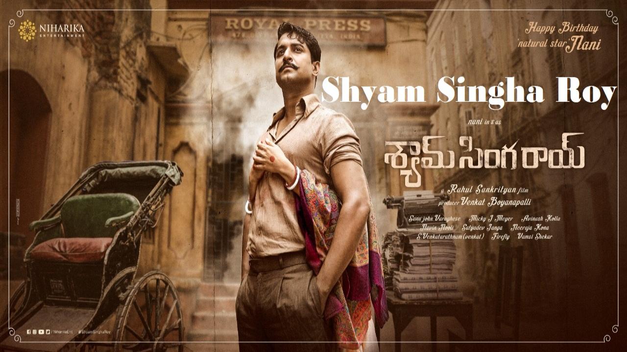 Kolkata set budget of Shyam Singha Roy movie is 6.5 crores