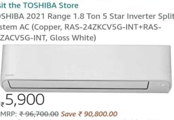 Amazon India sells Toshiba AC worth Rs 96,700 for Rs.5,900